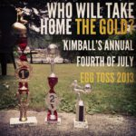 Kimball's Fourth of July Egg Toss Poster 2013